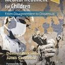 ethics conflict and medical treatment for children wilkinson savelescu elsevier