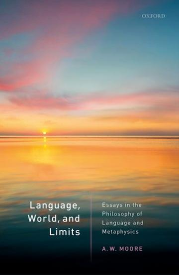 language world and limits adrian moore oup