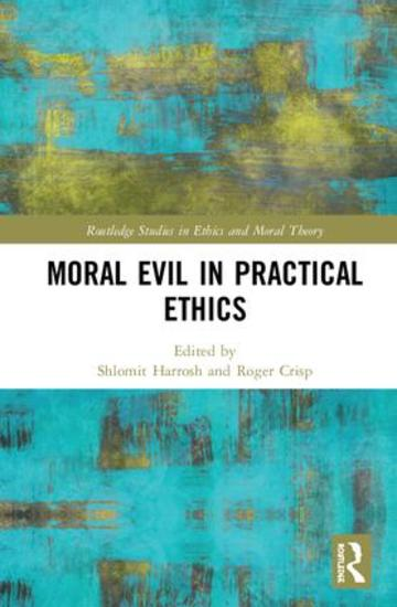 moral evil in practical ethics roger crisp routledge